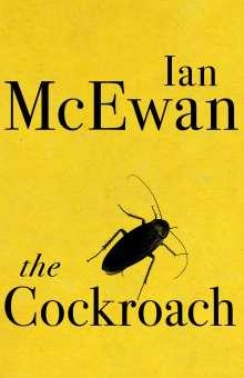 Ian McEwan: The Cockroach, Buch