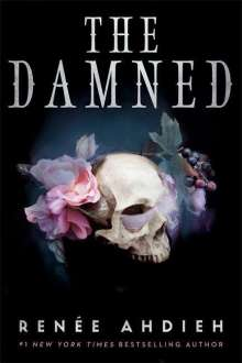 Renée Ahdieh: The Damned, Buch