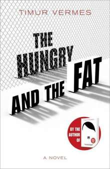 Timur Vermes: The Hungry and the Fat, Buch