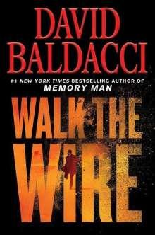 David Baldacci (geb. 1960): Walk the Wire, Buch