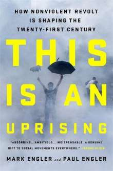 Mark Engler: This Is an Uprising, Buch