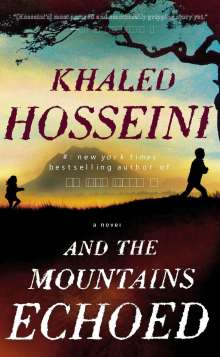 Khaled Hosseini: And the Mountains Echoed, Buch
