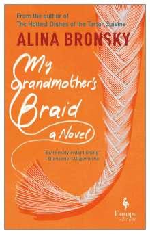 Alina Bronsky: My Grandmother's Braid, Buch