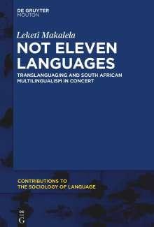 Leketi Makalela: New Multilingual Practices in Post-Apartheid South Africa, Buch