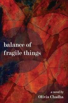 Olivia Chadha: Balance of Fragile Things, Buch