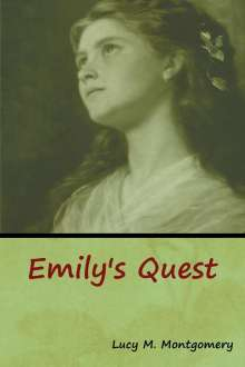 Lucy M. Montgomery: Emily's Quest, Buch