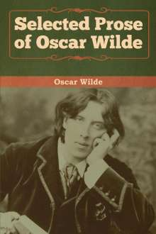 Oscar Wilde: Selected Prose of Oscar Wilde, Buch