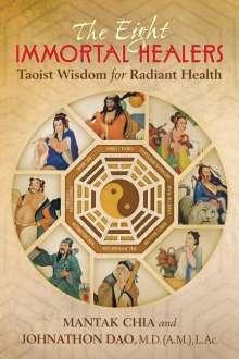 Mantak Chia: The Eight Immortal Healers, Buch