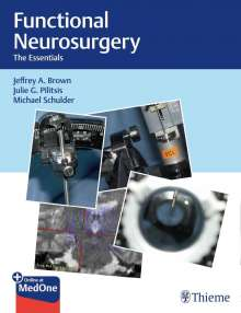Jeffrey A. Brown: Functional Neurosurgery, 1 Buch und 1 Diverse