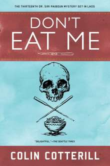Colin Cotterill: Don't Eat Me, Buch