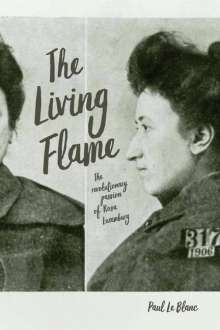 Paul Le Blanc: Living Flame, Buch