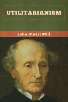John Stuart Mill: Utilitarianism, Buch