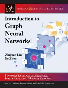 Zhiyuan Liu: Introduction to Graph Neural Networks, Buch