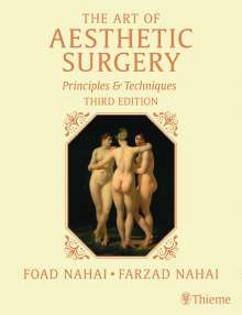 Foad Nahai: The Art of Aesthetic Surgery, Three Volume Set, Third Edition, 1 Buch und 1 Diverse