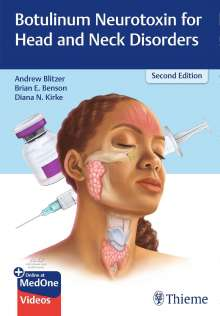 Andrew Blitzer: Botulinum Neurotoxin for Head and Neck Disorders, 1 Buch und 1 Diverse
