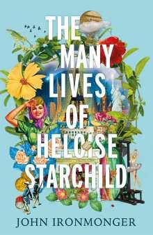 John Ironmonger: The Many Lives of Heloise Starchild, Buch
