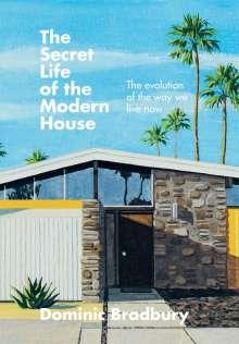 Dominic Bradbury: The Secret Life of the Modern House, Buch