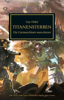 Guy Haley: Horus Heresy - Titanensterben, Buch