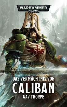 Gav Thorpe: Warhammer 40.000 - Das Vermächtnis von Caliban, Buch