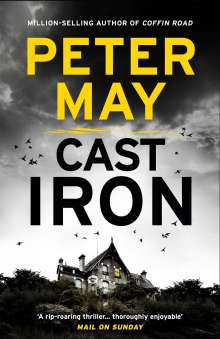Peter May: Cast Iron, Buch