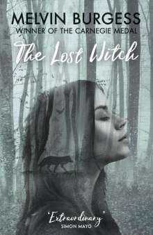 Melvin Burgess: The Lost Witch, Buch