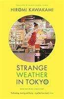 Hiromi Kawakami (Y): Strange Weather in Tokyo, Buch