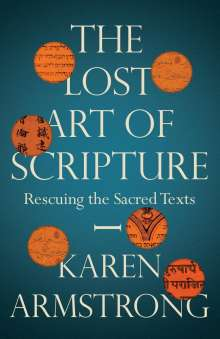 Karen Armstrong: The Lost Art of Scripture, Buch
