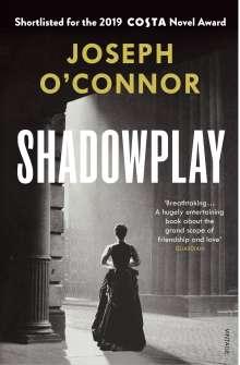 Joseph O'Connor: Shadowplay, Buch
