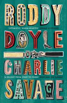 Roddy Doyle: Charlie Savage, Buch
