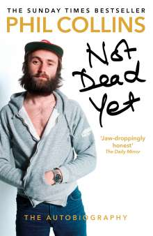 Phil Collins: Not Dead Yet: The Autobiography, Buch