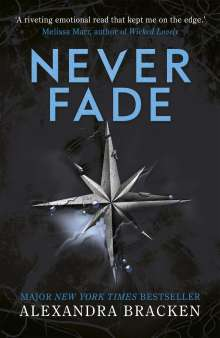 Alexandra Bracken: A Darkest Minds 2: Never Fade, Buch
