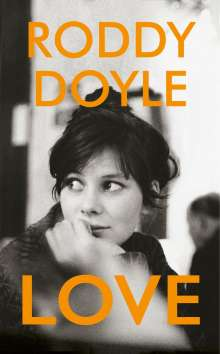 Roddy Doyle: Love, Buch