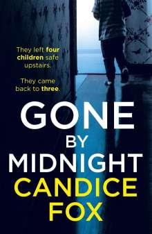 Candice Fox: Gone by Midnight, Buch