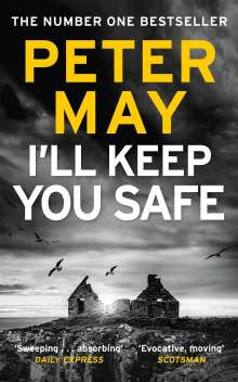 Peter May: I'll Keep You Safe, Buch