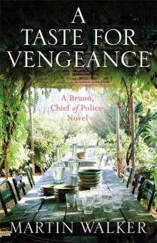 Martin Walker: A Taste for Vengeance, Buch