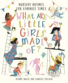 Jeanne Willis: What Are Little Girls Made Of?, Buch