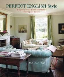 Ros Byam Shaw: Perfect English Style, Buch