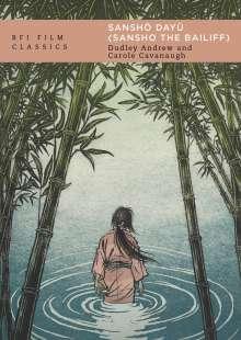 Dudley Andrew: Sanshô Dayû (Sansho the Bailiff), Buch