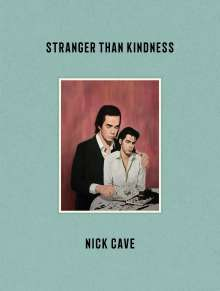 Nick Cave: Stranger Than Kindness, Buch