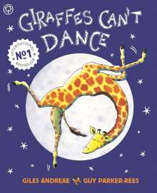 Giles Andreae: Giraffes Can't Dance, Buch