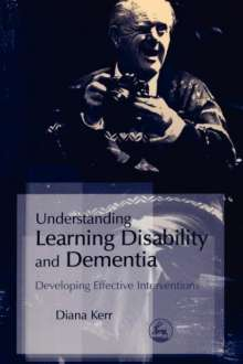 Diana Kerr: Understanding Learning Disability and Dementia, Buch