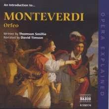 Opera Explained:Monteverdi - Orfeo, 2 CDs