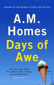 A. M. Homes: Days of Awe, Buch