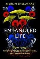 Merlin Sheldrake: Entangled Life, Buch