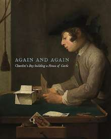 Juliet Carey: Taking Time: Chardin's House of Cards, Buch