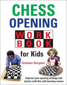 Graham Burgess: Chess Opening Workbook for Kids, Buch