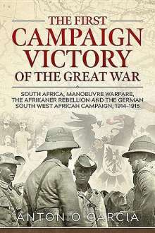 Antonio Garcia: The First Campaign Victory of the Great War, Buch