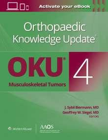 Biermann, J. Sybil, M.D.: Orthopaedic Knowledge Update (R): Musculoskeletal Tumors 4: Print + Ebook, Buch