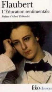 Gustave Flaubert: L'éducation sentimentale, Buch
