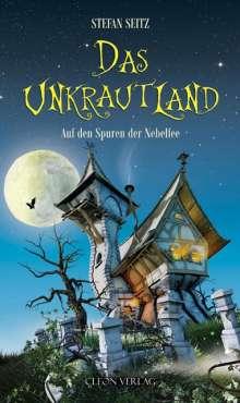 Stefan Seitz: Das Unkrautland 01, Buch
